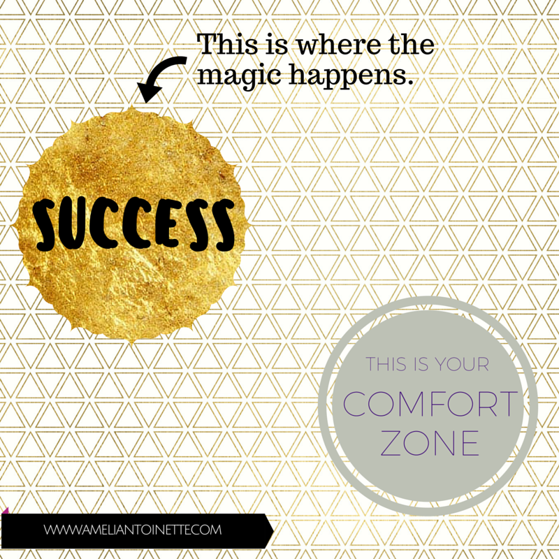 Success happens out of your comfort zone #WOW Ameli Antoinette