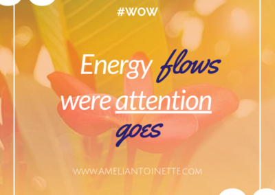Energy flows where attention goes #WOW