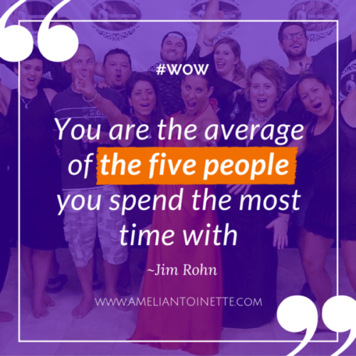 the average of the five people Jim Rohn #WOW Ameli Antoinette